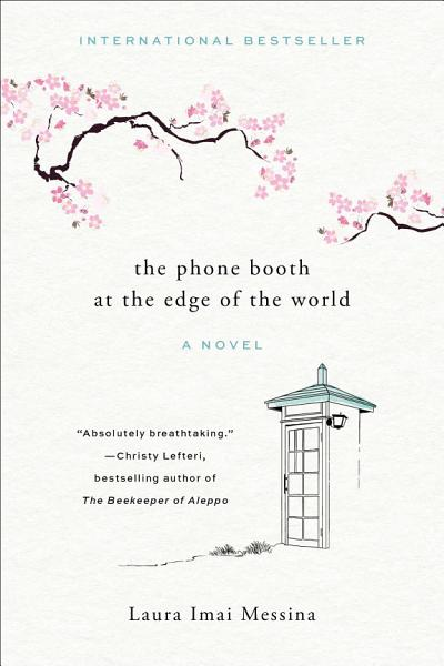Download The Phone Booth at the Edge of the World Book