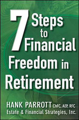 Seven Steps to Financial Freedom in Retirement PDF