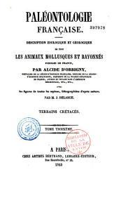 Paléontologie française: description zoologique et géologique de tous les animaux mollusques et rayonnés fossiles de France. Terrains crétacés