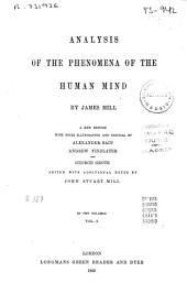 Analysis of the Phenomena of the Human Mind: Volume 1