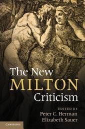 The New Milton Criticism
