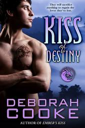 Kiss of Destiny: A Dragonfire Novella