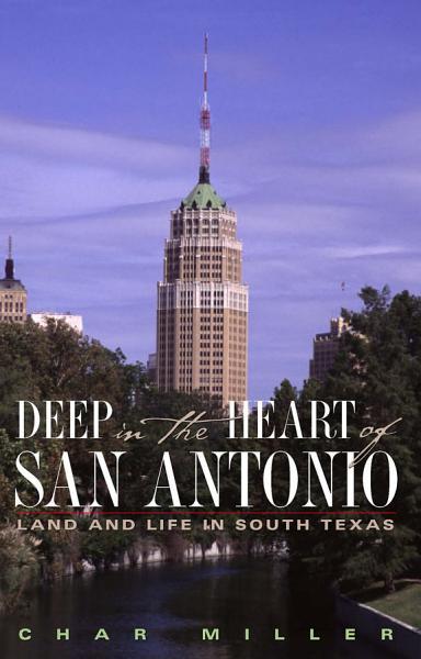 Download Deep in the Heart of San Antonio Book