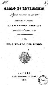 Carlo di Rovenstein azione mimica in sei atti composta e diretta da Salvatore Taglioni coreografo de' Reali Teatri