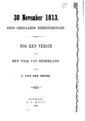 30 november 1813: eens grijsaards herinneringen : nog een versje voor het volk van Nederland