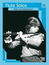 Flute Solos, Level 2: Piano Accompaniment