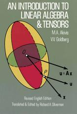 An Introduction to Linear Algebra and Tensors PDF
