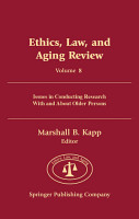 Ethics  Law  And Aging Review  Volume 8 PDF