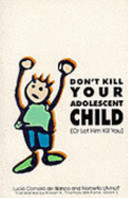 Don t Kill Your Adolescent Child  Or Let Him Kill You
