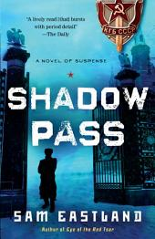 Shadow Pass: A Novel of Suspense