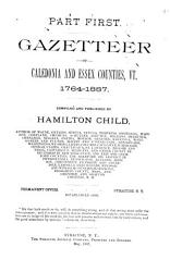 Gazetteer of Caledonia and Essex Counties  Vt  1764 1887 PDF