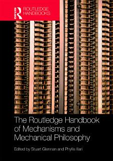 The Routledge Handbook of Mechanisms and Mechanical Philosophy Book