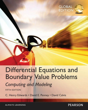 Differential Equations and Boundary Value Problems  Computing and Modeling  Global Edition