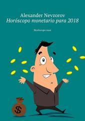 Horóscopo monetario para 2018. Horóscopo ruso