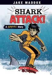 Jake Maddox: Shark Attack!: A Survive! Story