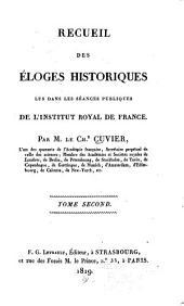 Recueil des éloges historiques lus dans les séances publiques de l'Institut royal de France: Volume2