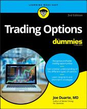 Trading Options For Dummies: Edition 3