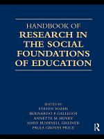 Handbook of Research in the Social Foundations of Education PDF