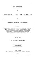 An Epitome of Braithwaite s Retrospect of practical medicine and surgery v 1 PDF