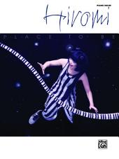 Hiromi: Place to Be: Piano Solos