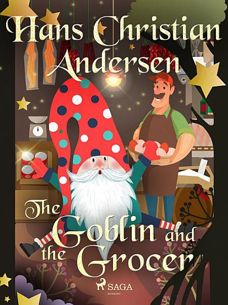 Download The Goblin and the Grocer Book