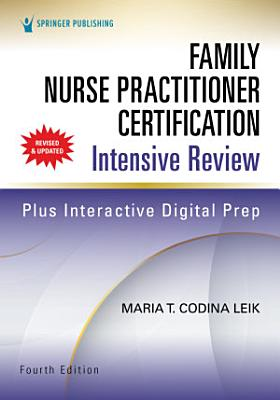 Family Nurse Practitioner Certification Intensive Review  Fourth Edition