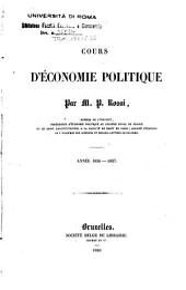 Cours d'économie politique: année 1836-1837, Volume1