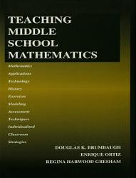 Teaching Middle School Mathematics Book PDF