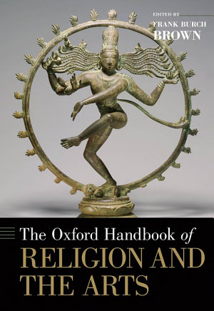 The Oxford Handbook of Religion and the Arts PDF