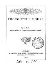 Thoughtful hours, by H.L.L.