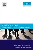 A Study Of Performance Measurement In The Outsourcing Decision PDF