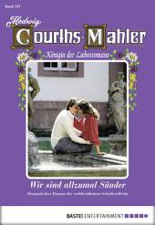 Hedwig Courths-Mahler - Folge 147: Wir sind allezumal Sünder