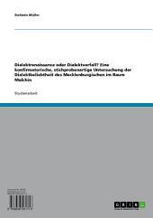 Dialektrenaissance oder Dialektverfall? Eine konfirmatorische, stichprobenartige Untersuchung der Dialektbeliebtheit des Mecklenburgischen im Raum Malchin