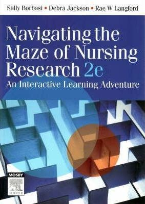 Navigating the Maze of Nursing Research 2e PDF
