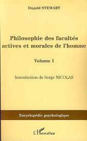 Philosophie des facultés actives et morales de l'homme: Volume1