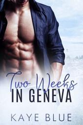 Two Weeks in Geneva