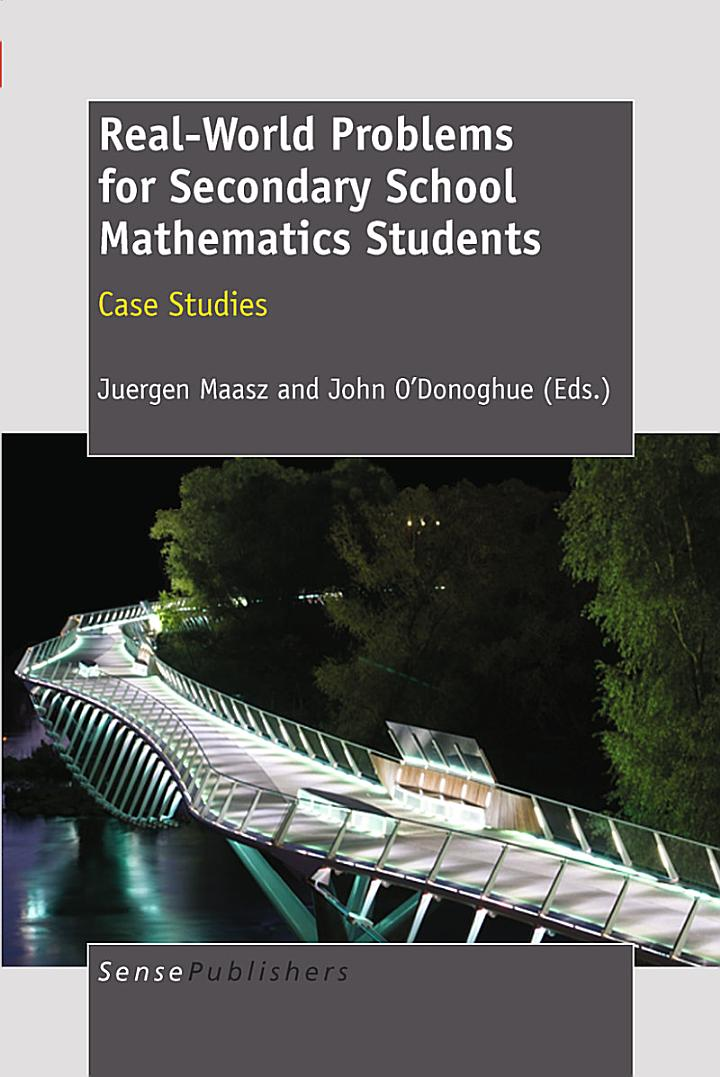 Real-World Problems for Secondary School Mathematics Students