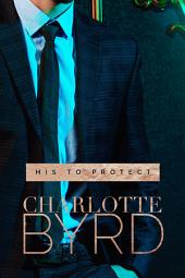 His to Protect: A Dark Romance