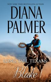 Long, Tall Texans: Blake