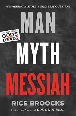 Man  Myth  Messiah