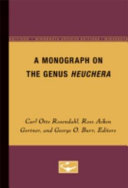 A Monograph on the Genus Heuchera