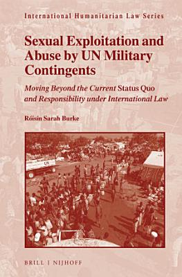 Sexual Exploitation and Abuse by UN Military Contingents PDF