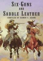 Six Guns and Saddle Leather PDF