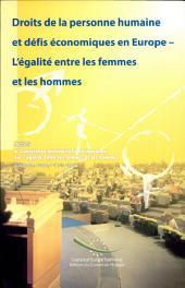 Droits de la personne humaine et défis économiques en Europe, l'égalité entre les femmes et les hommes