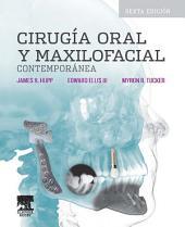 Cirugía oral y maxilofacial contemporánea: Edición 6