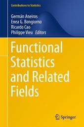 Functional Statistics and Related Fields