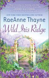 Wild Iris Ridge Book PDF