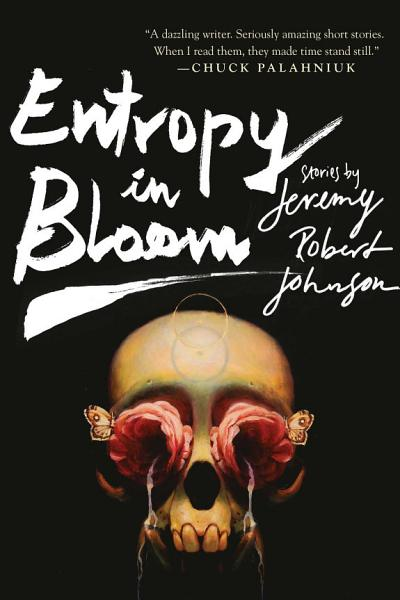 Download Entropy in Bloom Book