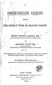 A Greek-English Lexicon: Based on the German Work of Francis Passow, Part 2