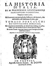 La Historia d'Italia (etc.) Aggiuntovi la vita dell'autore, scritta da Remigio Fiorentino